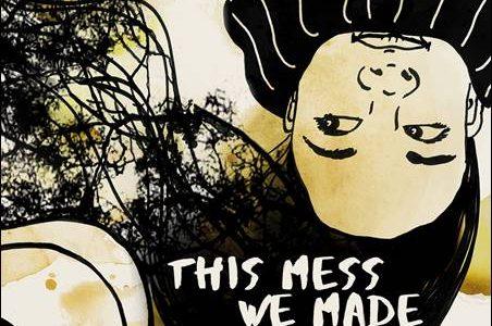 Isa Tabasuares – This Mess We Made