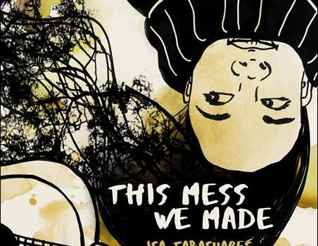 Isa Tabasuares – This Mess We Made