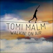 Tomi Malm – Walkin' On Air
