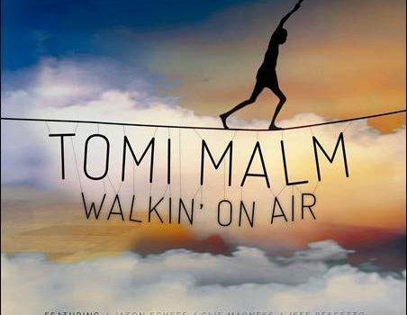Tomi Malm – Walkin' On Air