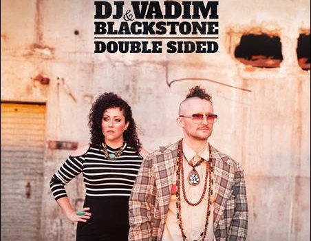 DJ Vadim & Blackstone – Double Sided