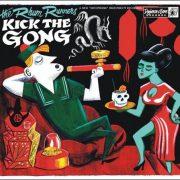 The Rhum Runners – Kick The Gong