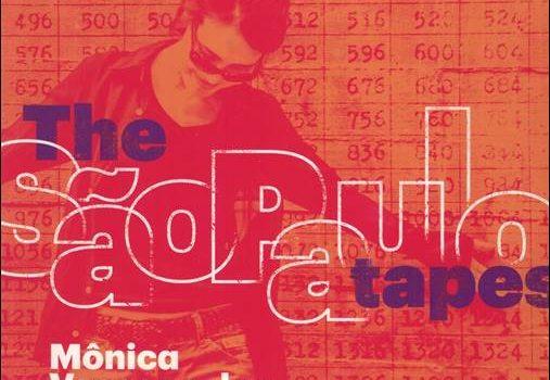 Mônica Vasconcelos – The São Paulo Tapes