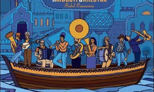 Haïdouti Orkestar – Babel Connextion