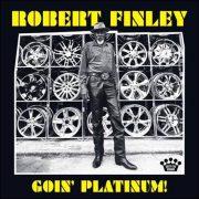 Robert Finley – Goin' Platinum!