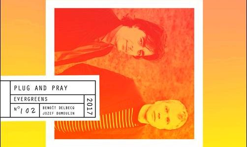 Plug And Pray – Evergreens