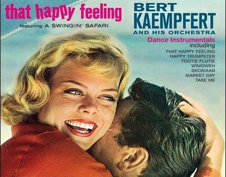 Bert Kaempfert – That Happy Feeling + Lights Out, Sweet Dreams