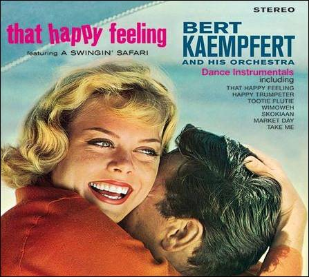 Bert Kaempfert – That Happy Feeling + Lights Out, Sweet Dreams