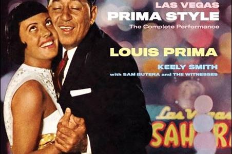 Louis Prima / Keely Smith – Las Vegas Prima Style – The Complete Performance