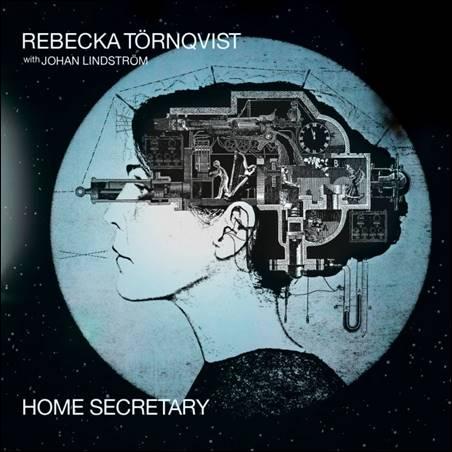 Rebecka Törnqvist – Home Secretary
