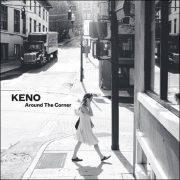 Keno – Around The Corner