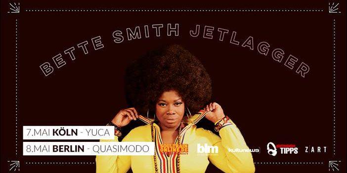 soultrainonline.de präsentiert: Bette Smith – Jetlagger – Live!