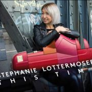 Stephanie Lottermoser – This Time
