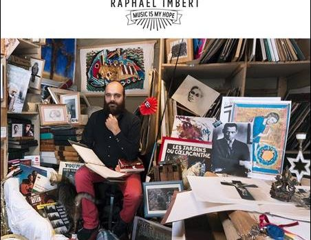 Raphaël Imbert – Music Is My Hope