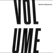 Sonica Sequence – Volume