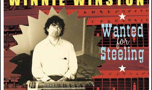 Winnie Winston – Wanted For Steeling