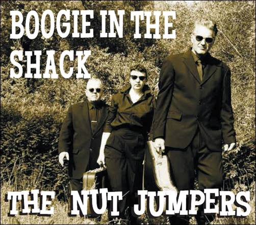 The Nut Jumpers – Boogie In The Shack