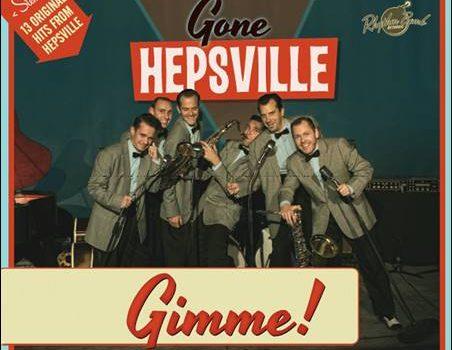Gone Hepsville – Gimme!