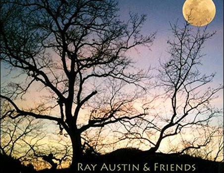 Ray Austin & Friends – A Piece Of Heaven