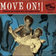 Various – Move On! – Vernacular Dances Off The Dance Track