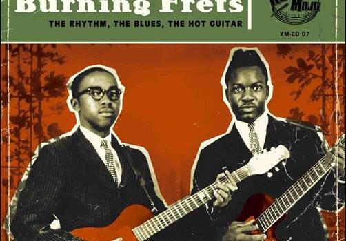 Various – Burning Frets – The Rhythm, The Blues, The Hot Guitar