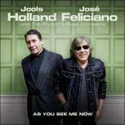Jools Holland & José Feliciano – As You See Me Now