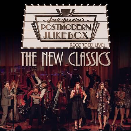 Scott Bradlee's Postmodern Jukebox – The New Classics