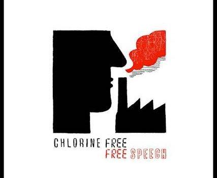 Chlorine Free – Free Speech