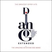 The Amazing Keystone Big Band – Django Extended – The Greatest Gypsy Hits