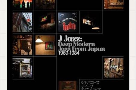Various – J-Jazz – Deep Modern Jazz From Japan 1969-1984