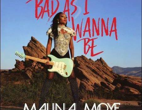 Malina Moye – Bad As I Wanna Be