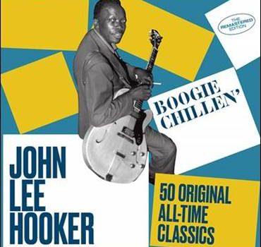John Lee Hooker – Boogie Chillen'