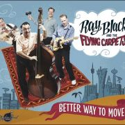 Ray Black And The Flying Carpets – Better Way To Move