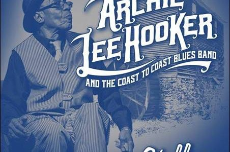 Archie Lee Hooker And The Coast To Coast Blues Band – Chilling