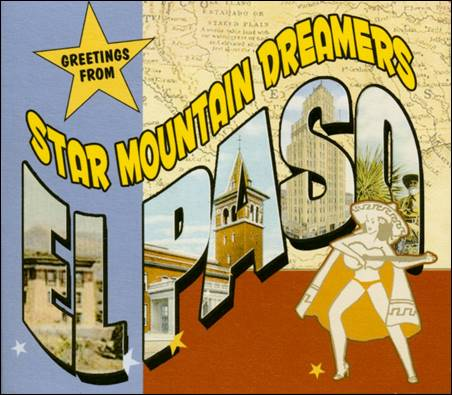 Star Mountain Dreamers – (Greetings From) El Paso / Rhythm, Feelin & Phrasin