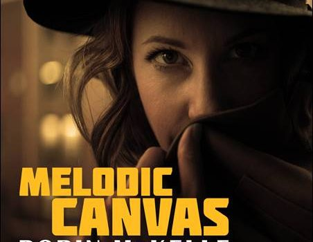 Robin McKelle – Melodic Canvas
