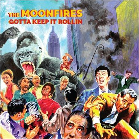 The Moonfires – Gotta Keep It Rollin