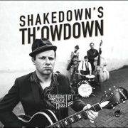 Shakedown Tim and The Rhythm Revue – Shakedown's Th'owdown