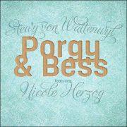 Stewy von Wattenwyl featuring Nicole Herzog – Porgy & Bess