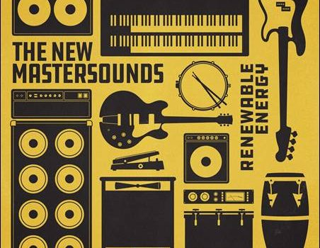 The New Mastersounds – Renewable Energy