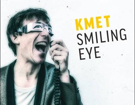 Kmet – Smiling Eye