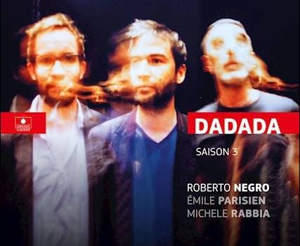 Roberto Negro – Dadada Saison 3