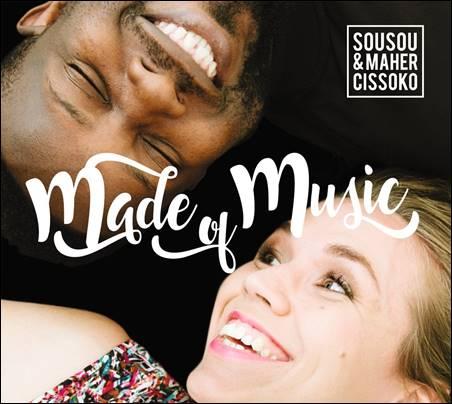 Sousou & Maher Cissoko – Made Of Music