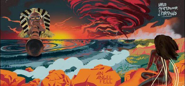 Idris Ackamoor & The Pyramids – An Angel Fell