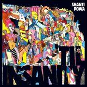 Shanti Powa – Til Insanity
