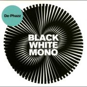 De-Phazz – Black White Mono