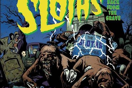 The Sloths – Back From The Grave