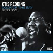 Otis Redding – Dock Of The Bay Sessions