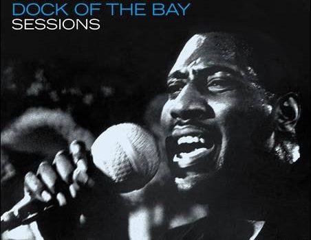 Otis Redding – Dock Of The Bay Sessions