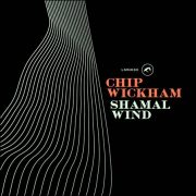 Chip Wickham – Shamal Wind